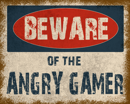 Beware Of The Angry Gamer  - Metal Advertising Wall Sign