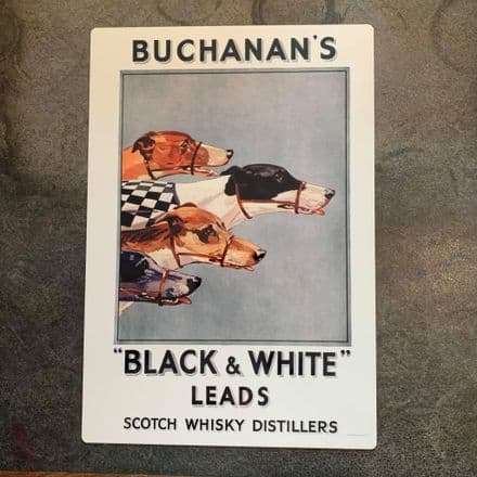 Buchanan's Black and White Scotch Whiskey Grey hounds- Metal Advertising Wall Sign