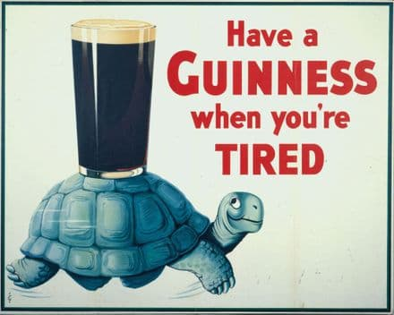 Have A Guinness When Your Tired Turtle Tortoise - Metal Advertising Wall Sign