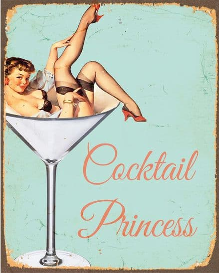 Pin up Cocktail Princess  - Metal Humour Wall Sign