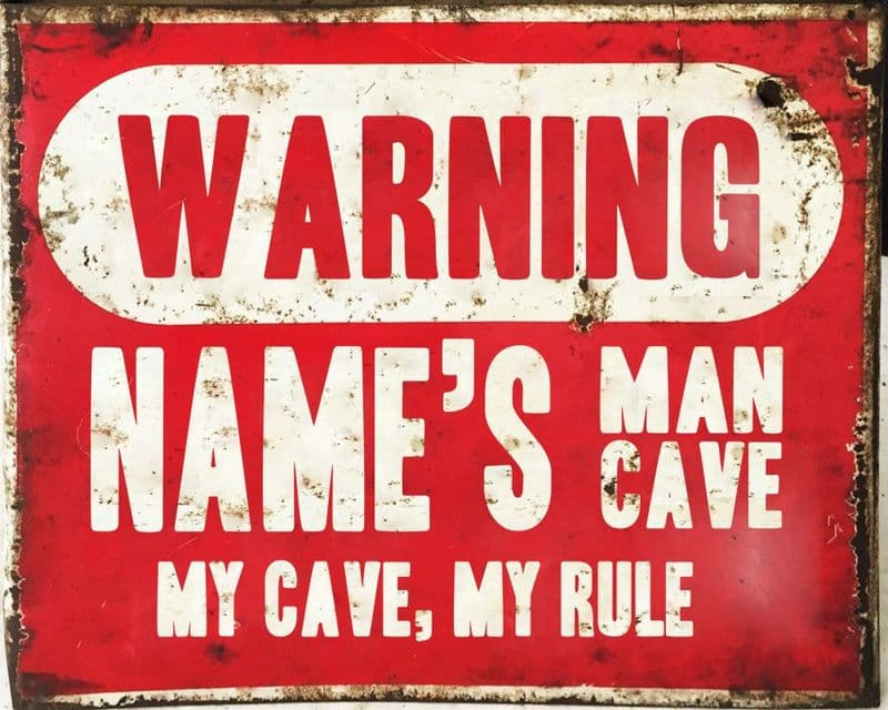 Warning Man Cave Door Sign Personalised With Any Name / Text - Metal Art Wall Sign