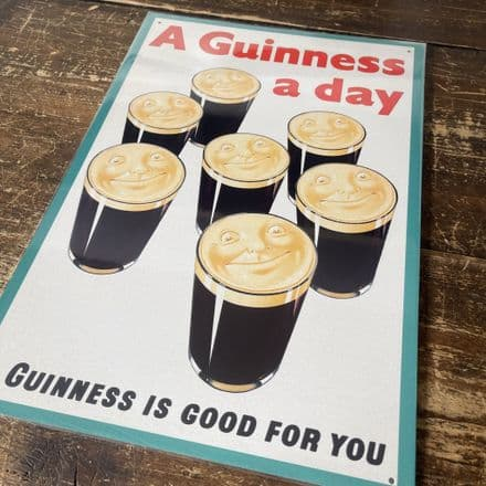 A Guinness A Day Guinness is good for you - Metal Advertising Wall Sign