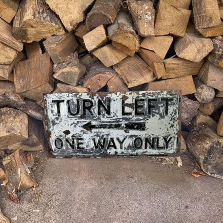 Turn Left One Way Only -  Metal Wall Sign