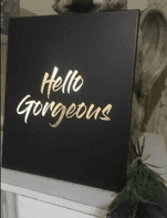 'Hello Gorgeous' Black & Gold Wooden Wall Plaque