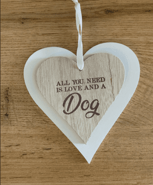 All You Need is Love & A Dog' Shabby Chic Wooden  Heart