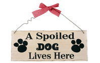 Cute Cream Shabby Chic 'A Spoiled Dog Lives Here' Wooden Wall Plaque
