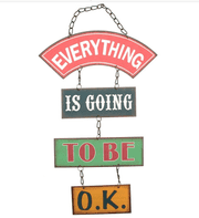 FAB RETRO INSPIRED 'EVERYTHING IS GOING TO BE OK' HANGING METAL SIGN