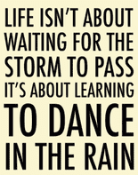 Lovely 'Learning To Dance In The Rain' Large Cream & Black Metal Sign
