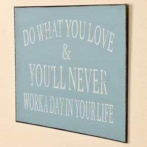 Vintage Metal Plaque - 'Do What You Love'