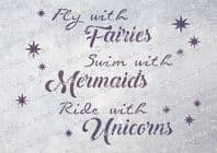 Fairies, Mermaids & Unicorns