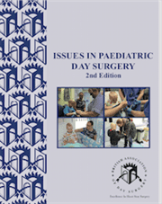 Issues in Paediatric Day Surgery-2nd Edition
