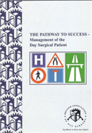The Pathway to Success - Management of the Day Surgical Patient