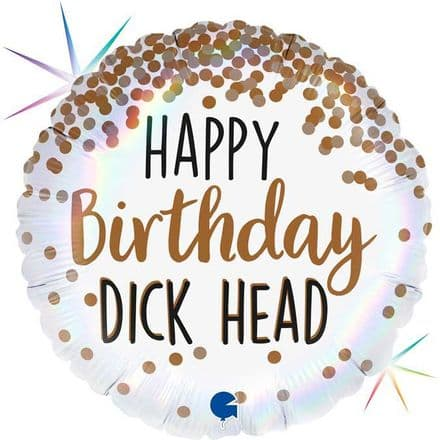 Happy birthday dick head balloon