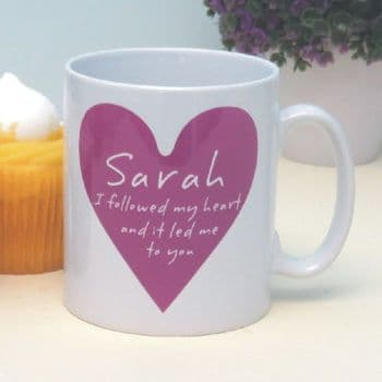 I Followed My Heart Personalised Romantic Mug - Customised Valentine's Day Gift - Anniversary, Engagement, or Wedding Gift